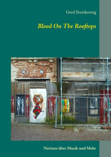 Blood On The Rooftops