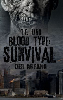 Blood Type: Survival