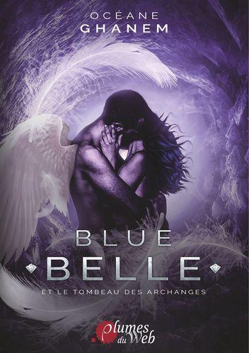 Blue Belle et le Tombeau des Archanges tome 3, format 15,5 x 22