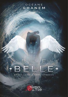 Blue Belle et les larmes empoisonnées Tome 1, format 15,5x22