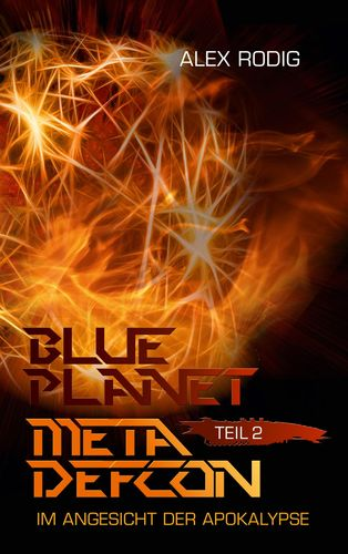 Blue Planet Meta Defcon – Teil 2