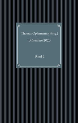 Blütenlese 2020 - Band 2