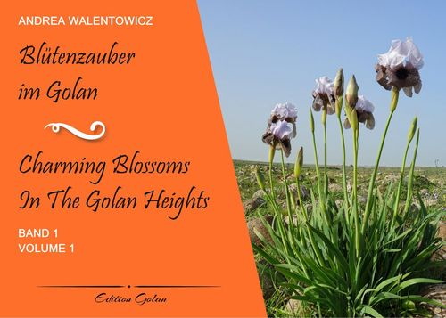 Blütenzauber im Golan, Band 1