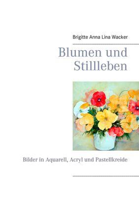 Blumen und Stillleben