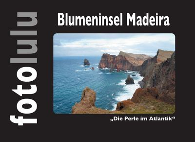 Blumeninsel Madeira
