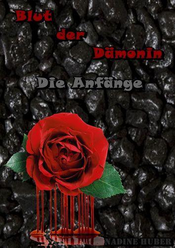 Blut der Dämonin - Die Anfänge
