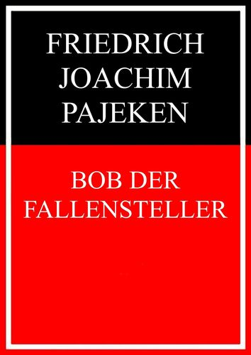 Bob der Fallensteller