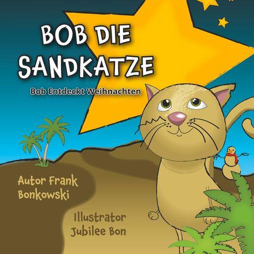 Bob die Sandkatze