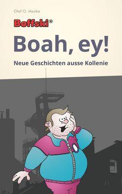 Boffski  Boah, ey!