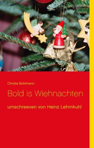 Bold is Wiehnachten