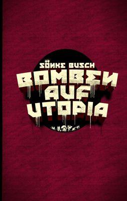 Bomben auf Utopia