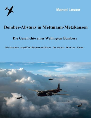 Bomber-Absturz in Mettmann-Metzkausen