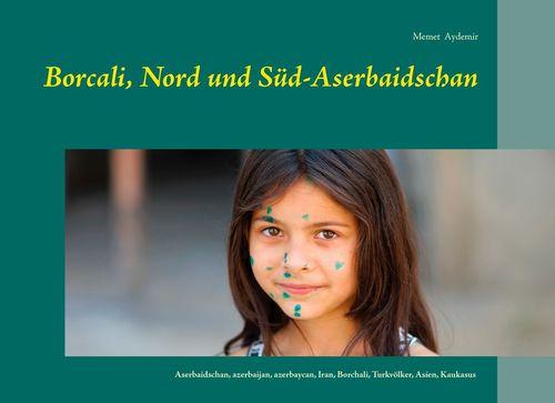 Borcali, Nord und Süd-Aserbaidschan