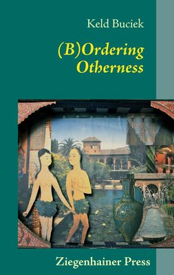 (B)Ordering Otherness