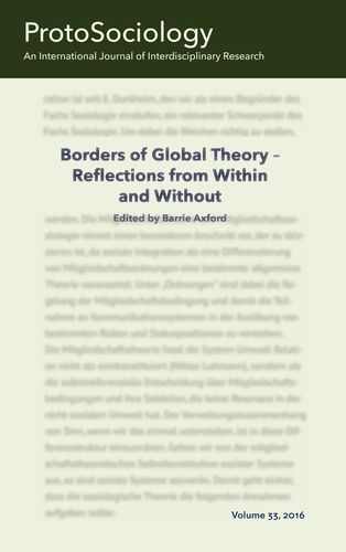Borders of Global Theory - Reflections from Within and Without