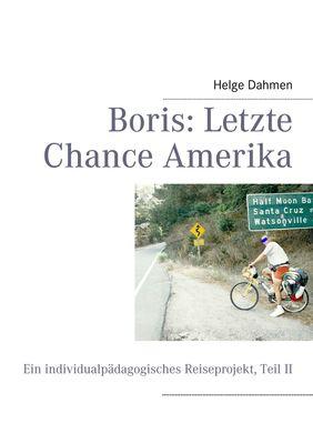 Boris: Letzte Chance Amerika