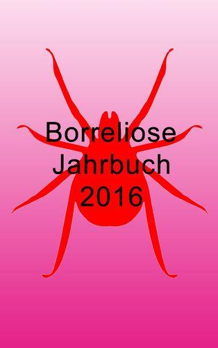 Borreliose Jahrbuch 2016