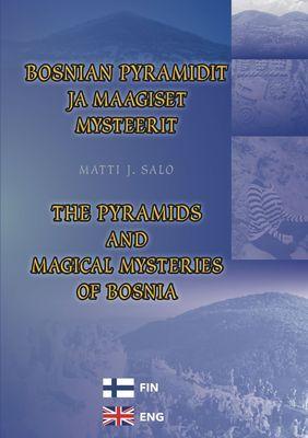 Bosnian pyramidit ja maagiset mysteerit