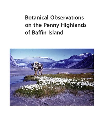 Botanical Observations on the Penny Highlands of Baffin Island