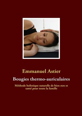 Bougies thermo-auriculaires