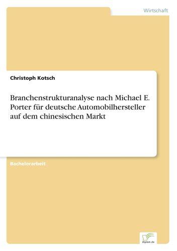 Branchenstrukturanalyse Nach Michael E Porter Für Deutsche