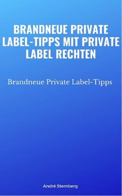 Brandneue Private Label-Tipps mit Private Label Rechten