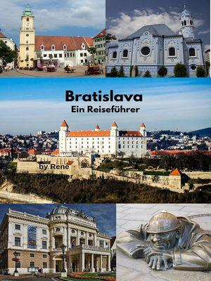 Bratislava Ein Reiseführer