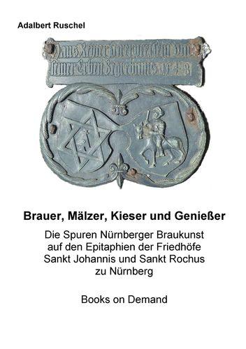 Brauer, Mälzer, Kieser und Genießer