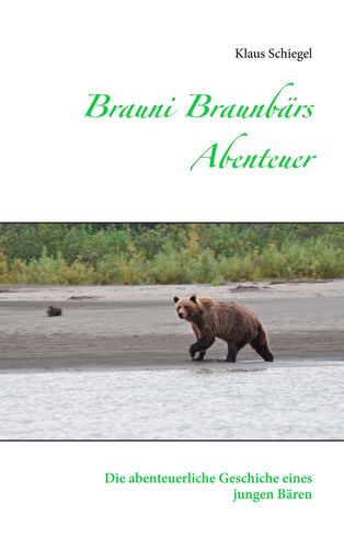 Brauni Braunbärs Abenteuer