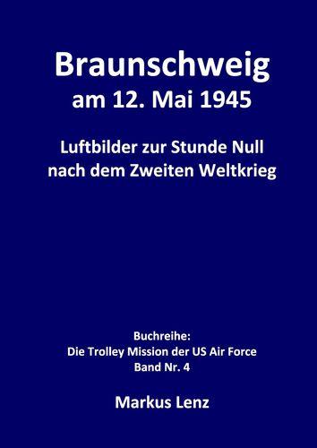 Braunschweig am 12. Mai 1945