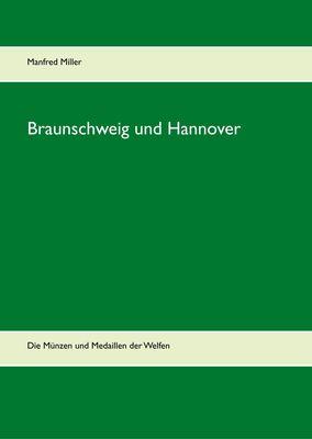 Braunschweig und Hannover
