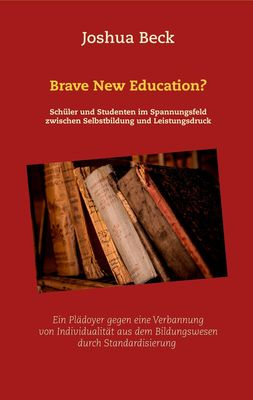 Brave New Education?