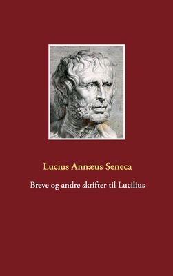 Breve og andre skrifter til Lucilius