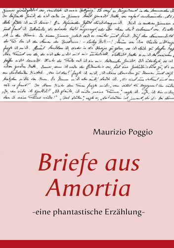 Briefe aus Amortia