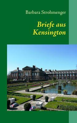 Briefe aus Kensington