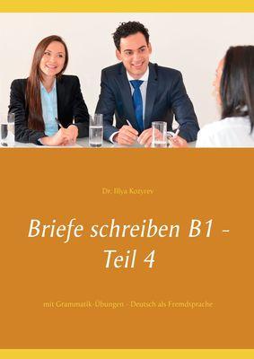 Briefe schreiben B1 - Teil 4