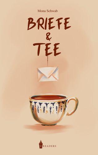Briefe und Tee