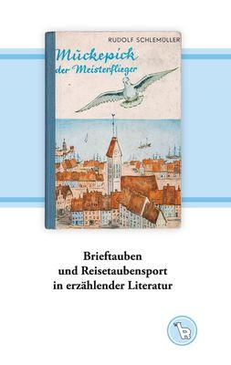 Brieftauben und Reisetaubensport in erzählender Literatur