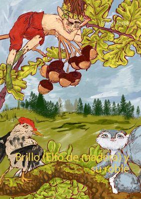 Brillo (Elfo de madera) y su roble