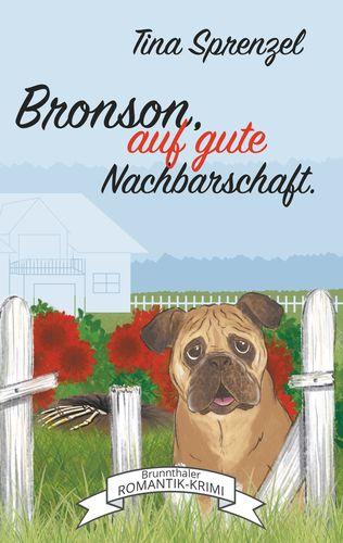 Bronson, auf gute Nachbarschaft