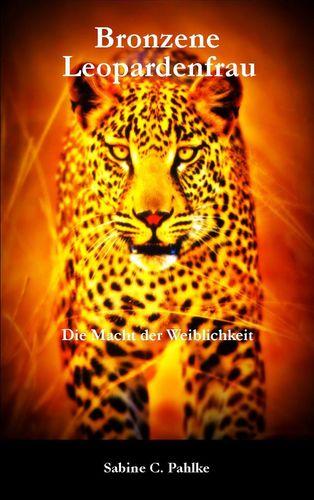 Bronzene Leopardenfrau