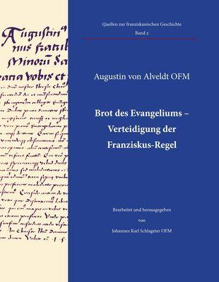 Brot des Evangeliums - Verteidigung der Franziskus-Regel