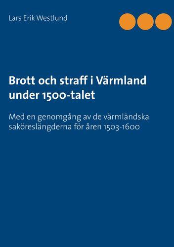 Brott och straff i Värmland under 1500-talet
