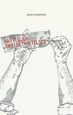 Brottsliga bibelbetraktelser