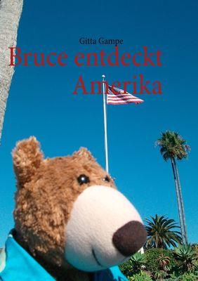 Bruce entdeckt Amerika