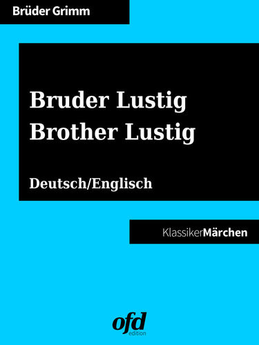 Bruder Lustig - Brother Lustig