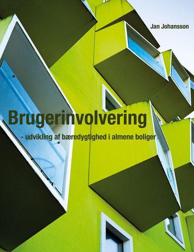 Brugerinvolvering - udvikling af bæredygtighed i almene boliger