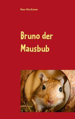 Bruno der Mausbub