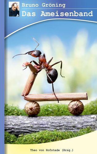 Bruno Gröning - Das Ameisenband