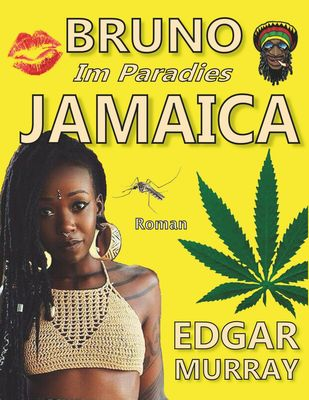 Bruno im Paradies Jamaica